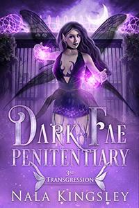 Dark Fae Penitentiary: Third Transgression