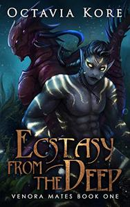 Ecstasy From the Deep: Venora Mates Book One