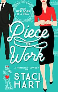 Piece of Work: An Enemies to Lovers Office Romance
