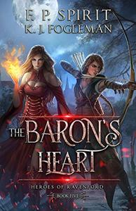 The Baron's Heart: Heroes of Ravenford Book 5