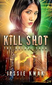 Kill Shot: A Sci-Fi Crime Thriller