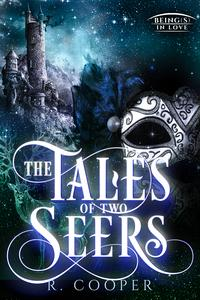 The Tales of Two Seers