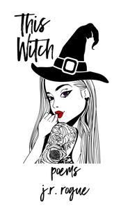 This Witch: Poems