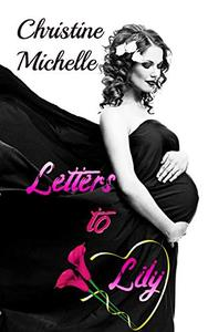 Letters to Lily: A small town, second chance romance