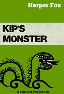 Kip's Monster