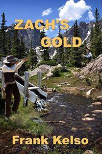 Zach's Gold: A Classic Western Adventure