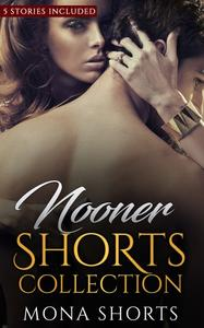 Nooner Shorts Collection