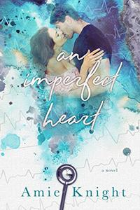 An Imperfect Heart