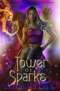Tower of Sparks: A Paranormal Prison Fated Mates Romance