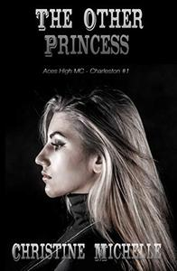 The Other Princess: Aces High MC