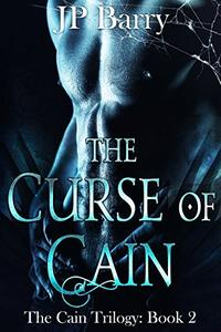 The Curse of Cain: The Cain Trilogy Book 2