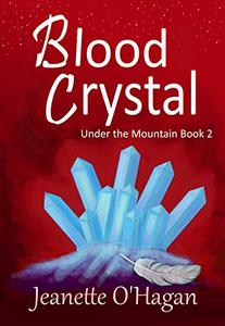 Blood Crystal: a novella