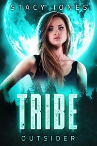 Tribe: Outsider