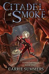 Citadel of Smoke: A LitRPG and GameLit Adventure