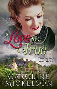 A Love so True: A World War II Sweet Historical Romance