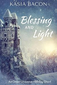 Blessing and Light: An Order Universe Holiday Short