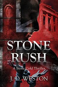 Stone Rush: A Stone Cold Thriller