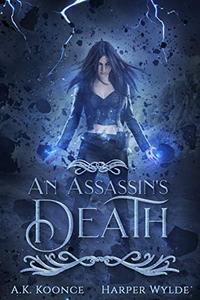 An Assassin's Death: A Reverse Harem Series