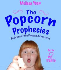 The Popcorn Prophecies
