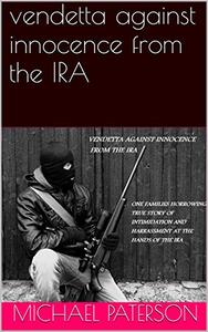 vendetta against innocence from the IRA