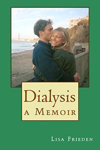 Dialysis: a Memoir