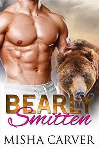 Bearly Smitten: Grizzly Shifter Romance
