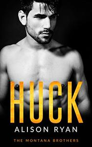 HUCK: The Montana Brothers