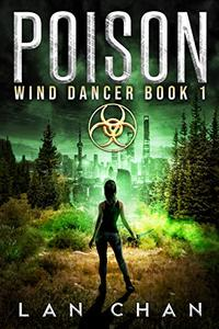 Poison: A Young Adult Dystopian Novel