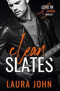Clean Slates: A fast burn rockstar romance