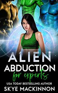 Alien Abduction for Experts