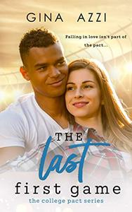 The Last First Game: A College Romance