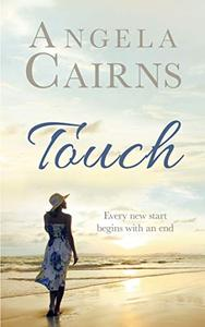 Touch: A new start begins with an end.