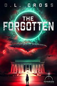 The Forgotten (An Alien Invasion Science Fiction Series)