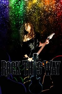Rock This Way