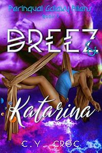 Dreez and Katarina: A SciFi Romance