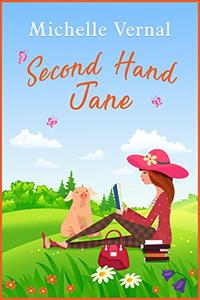 Second-Hand Jane: A story about the complicated relationship between mothers and daughters to make you giggle