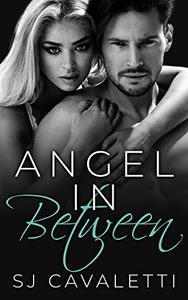 Angel In Between: New Adult Romance on the Path Less Taken