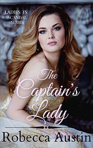 The Captain's Lady: A Regency Romance