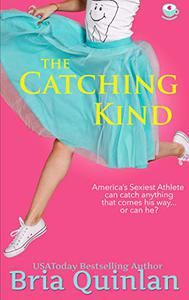 The Catching Kind