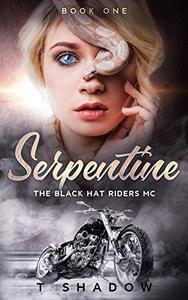 Serpentine: The Black Hat Riders MC