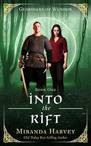 Into the Rift: A Portal Fantasy Romance into a Mythical World - Book 1