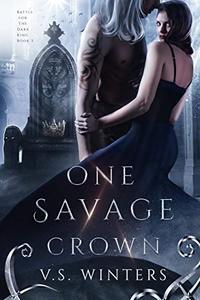 One Savage Crown
