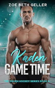 Kaden: Game Time: The Sin Bin Hockey Series