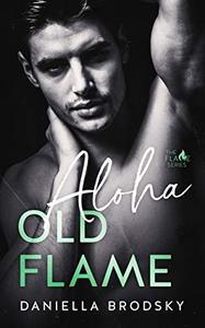 Aloha Old Flame