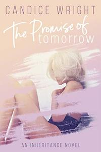 The Promise of Tomorrow: An Inheritance Novel