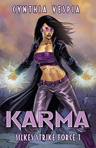Karma: A Superhero Novel