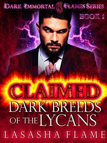Claimed: Dark Breeds of the Lycans: A Dark Paranormal Romance
