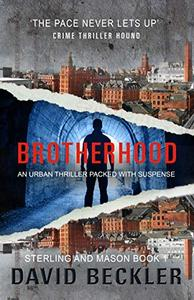Brotherhood: An urban thriller packed with suspense