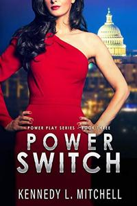 Power Switch: Power Play Series Book 3
