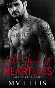 Cold, Hard, & Heartless: A Rock Star Romance